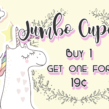 Thursday is thrilling with BOGO 19¢ Jumbo Cupcakes!